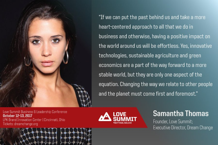 Love Summit in Cincinnati, Ohio, USA: Bringing love into the Business World: Oct 2017
