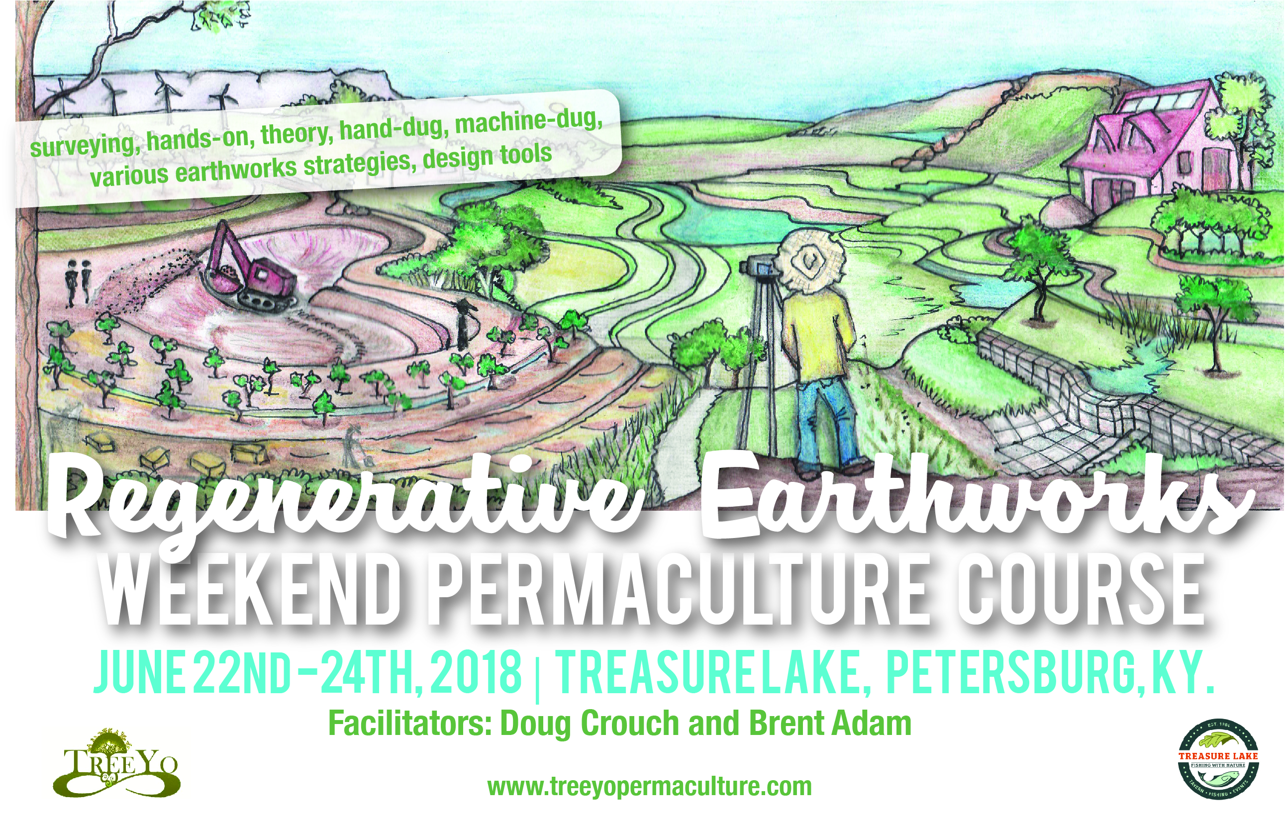Regenerative Earthworks Weekend Course: June 22nd-24th, 2018: Treasure Lake, Petersburg, Kentucky.